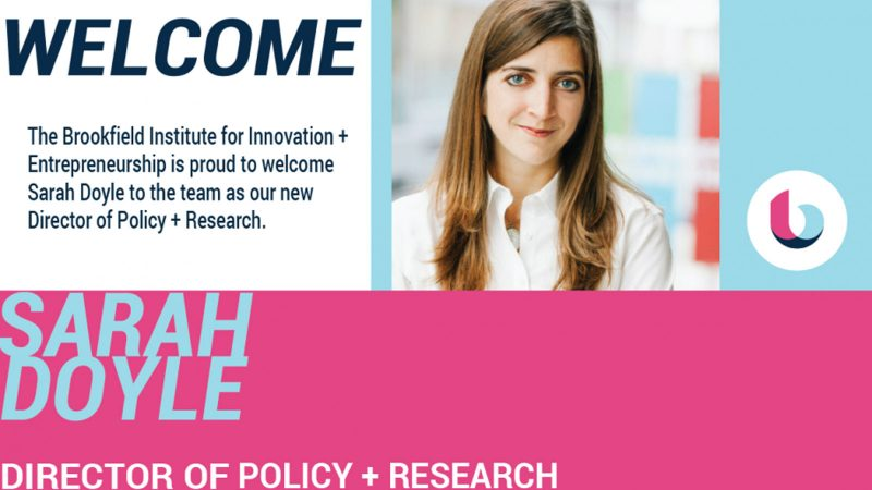 The Brookfield Institute for Innovation + Entrepreneurship announces new Director of Policy + Research, Sarah Doyle
